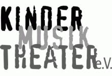 KinderMusikTheater e.V.